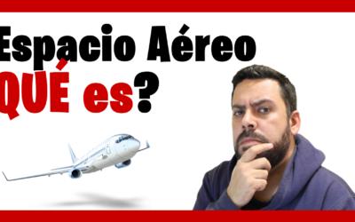 ¿Qué es el Espacio Aéreo? 👨✈️ (Diccionario Aeronáutico)