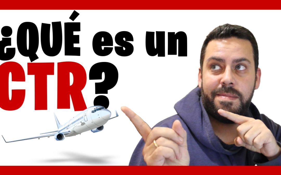 ¿Qué es un CTR en Aviación? 👨✈️